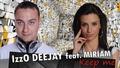 IzzO DEEJAY feat. Miriam - KEEP ME ( Bootleg Remix)