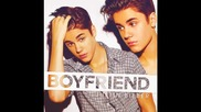 П Р Е М И Е Р А Justin Bieber- Boyfriend