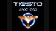 Tiesto - Speed Rail