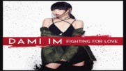 2016/ Dami Im - Fighting for Love