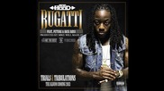 H O B O ! Ace Hood - Bugatti (ft. Rick Ross & Future)