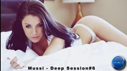 Deep House Mix / Mussi - Deep Session#6 / Free Download