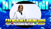 CD: PAYNER HIT BIKINI 2016, 2016