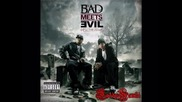 Eminem - Bad Meets Evil - Take From Me