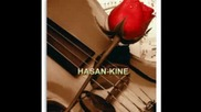 Hasan - Kine 1(СТРАХОТЕН ЦИГУЛАР)