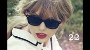 За Пръв Път: 06. Превод Taylor Swift - 22 [ R E D ]