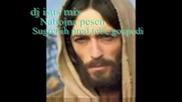 Nabojna Pesen - Sugre6ih Az Pred Tebe Gospodi {dj Isus Mix 2009}