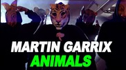 Martin Garrix - Animals Official Tv Censored Video Hd