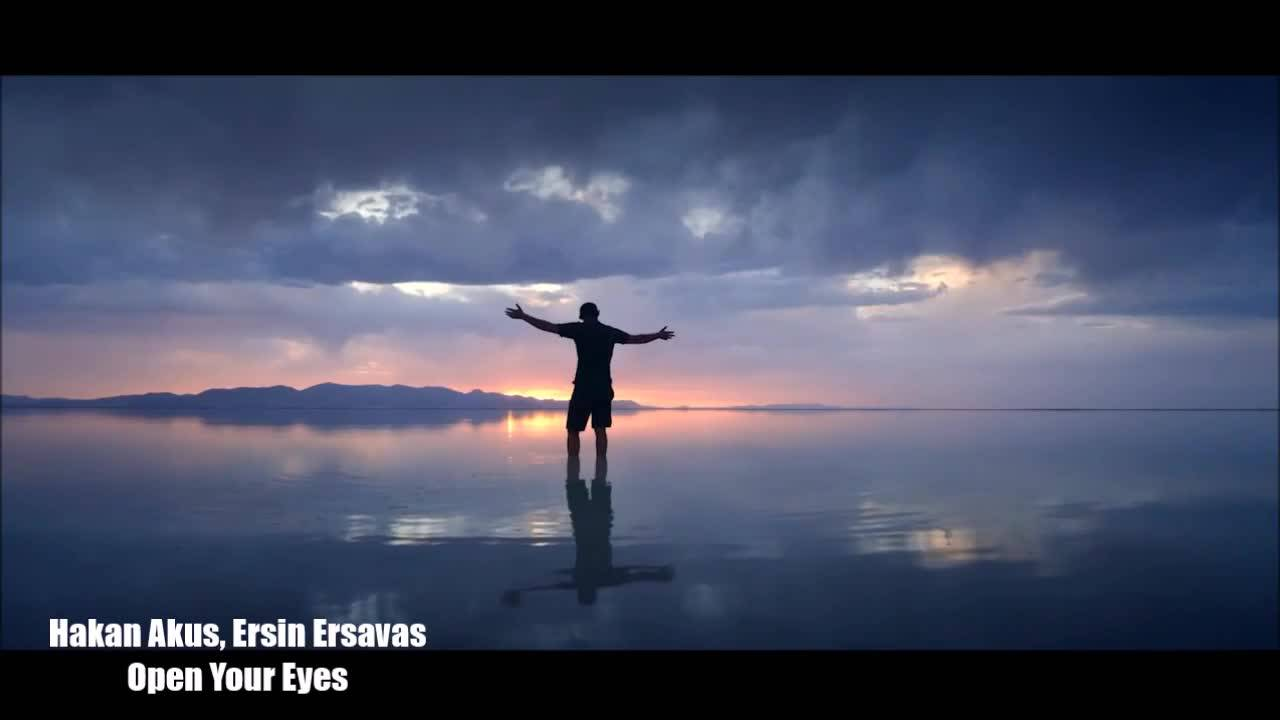 Премиера » Hakan Akkus & Ersin Ersavas - Open Your Eyes (Original Mix)(Video Edit)