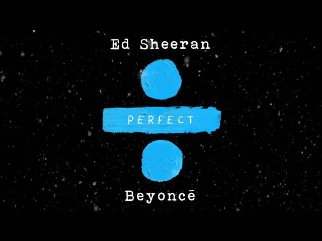 Ed Sheeran - Perfect Duet (with Beyoncé) (Оfficial audio)