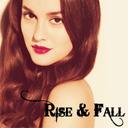 Rise and Fall || Възход и Падение