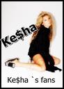 Only for Ke$ha`s biggest fans