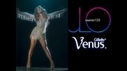 Jennifer Lopez - Venus • Дженифър Лопес - Венера - превод