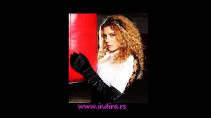 Indira Radic - Pije mi se, pije - (Audio 2008)