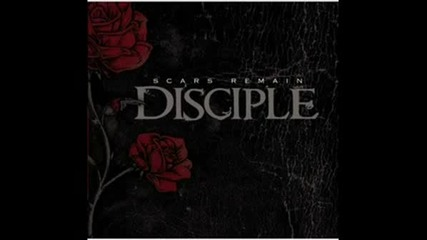 Disciple - Love Hate (on And On)