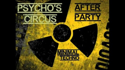 Minimal Techno After Party Live Mix 2012