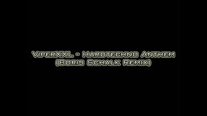 Viperxxl - Hardtechno Anthem (boris S. RMX)