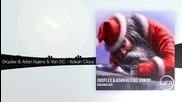 Droplex & Adan Hujens & Von Dc - Kokain Claus