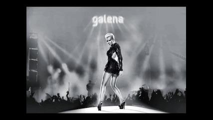Galena- Da ti go dam li