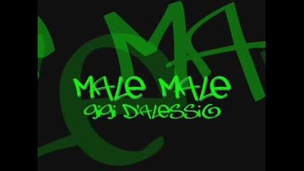 Gigi DAlessio - Male Male