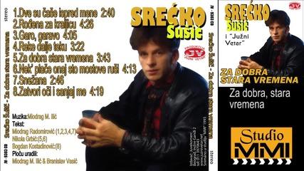 Srecko Susic i Juzni Vetar - Za dobra, stara vremena (Audio 1993)