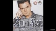 Старо сръбско!zeljko Sasic - Neka oci mi uzmu