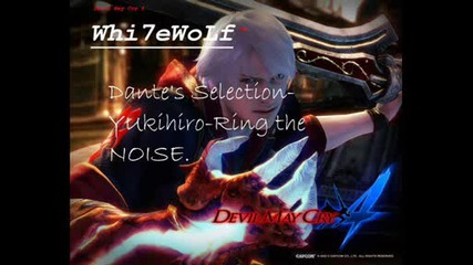 Dantes Selection - Ring the Noise