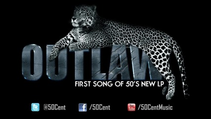 New* 50 Cent - Outlaw (hq)