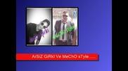 Arsiz Girki Mecho style Kalb Kalbe 2014