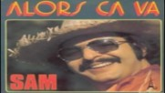 Sam - Alors Ca Va ? 1974