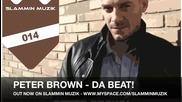Peter Brown - Da Beat Slammin Muzik