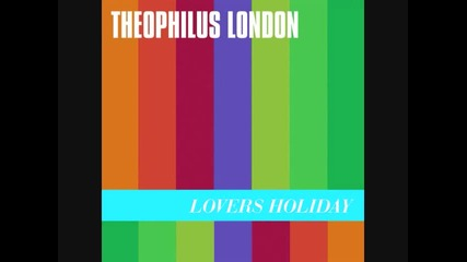 Theophilus London ft. Sara Quin (tegan & Sara) - Why Even Try