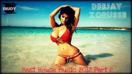 New Best House Music 2012 Part 2 By Dj Zoru$$