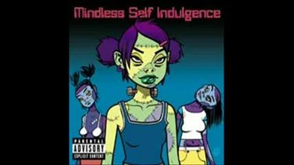 Mindless Self Indulgence - Stupid Mf