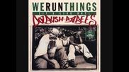 Da Bush Babees - We Run Things (milenski Remix)