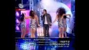 - Тома изпя Kiss Kiss на турски - е няма такова изпълнение!!:) ) - music idol 19.08.05 G