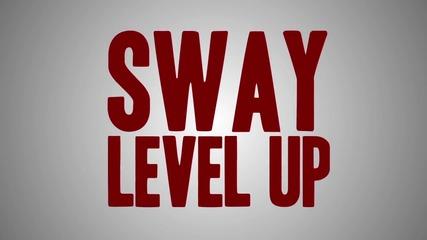 /превод/ Sway ft Kelsey - Level Up
