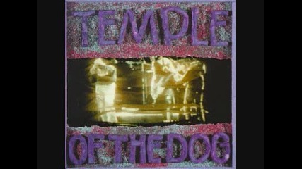 Превод - Temple of the Dog - Call Me A Dog