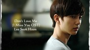 [eng Sub] Lee Seok Hoon (sg Wannabe) - Don't Love Me [i Miss You Ost]