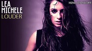 Прекрасна! Lea Michele - Louder + Текст и Превод