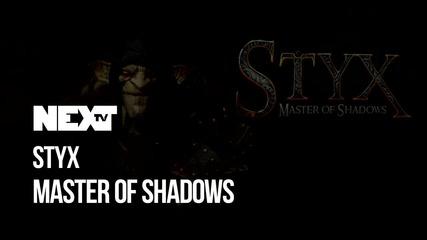 NEXTTV 046: Styx: Master of Shadows