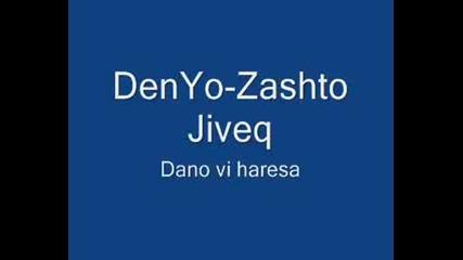 Denyo - Zashto Jiveq + Subs