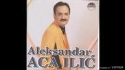 Aleksandar Aca Ilic - Sto me ne volis - (audio) - 1998 Grand Production