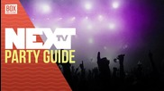 NEXTTV 035: Party Guide