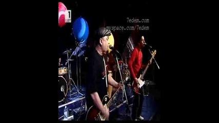 7edem - За първи път - live Bnt Sat - Polet nad no6ta - 21.03.2009