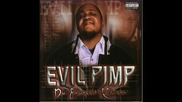 Evil Pimp ft Drama Queen - Get from round hurr - 9 Cocc