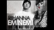 Rihanna Ft. Eminem - Love The Way You Lie (part 2) (част 2)