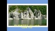 Моя Красива България - Обичам Те