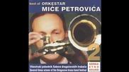 Orkestar Mice Petrovica - Mars na Drinu - (Audio 2004)
