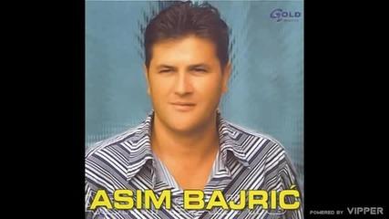 Asim Bajric - Odlazi odlazi - (Audio 2003)